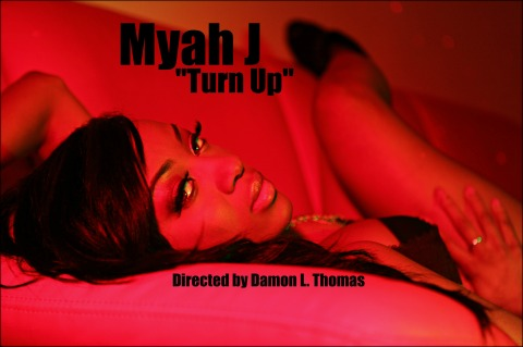 "Myah J | ""Turn Up"" feat. Anotha Planet 