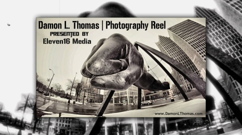 Damon L. Thomas | Photography Reel | Eleven16 Media